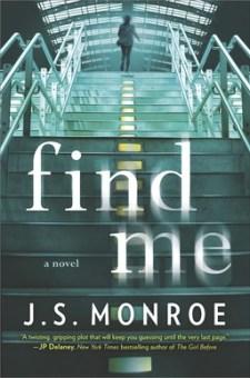 #BookReview Find Me by J.S. Monroe @JSThrillers @HarlequinBooks