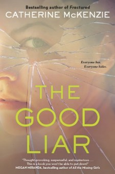 #BookReview The Good Liar by Catherine McKenzie @CEMcKenzie1 @SimonSchusterCA