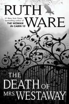 #BookReview The Death of Mrs. Westaway by Ruth Ware @RuthWareWriter @SimonSchusterCA