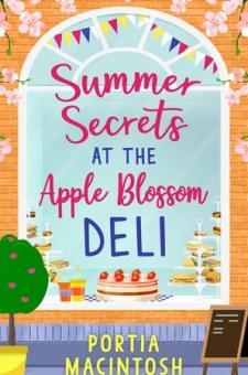#BlogTour #BookReview Summer Secrets at the Apple Blossom Deli by Portia MacIntosh @PortiaMacIntosh @HQDigitalUK