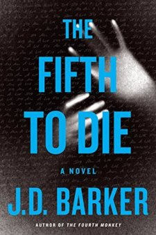 #BookReview The Fifth to Die (4MK Thriller #2) by J.D. Barker @JDBarker @HMHbooks