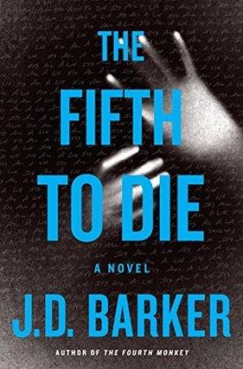 #BookReview The Fifth to Die (4MK Thriller #2) by J.D. Barker @JDBarker @HMHbooks