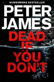 #BookReview Dead If You Don't by Peter James @peterjamesuk @PGCBooks