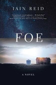 #BookReview Foe by Iain Reid @reid_iain @SimonSchusterCA