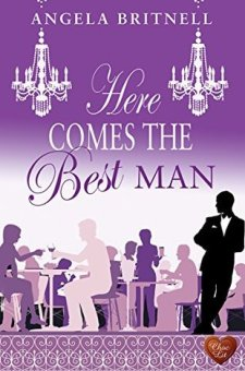 #BlogTour #BookReview Here Comes the Best Man by Angela Britnell @AngelaBritnell @rararesources @ChocLituk