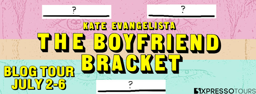 #BlogTour #BookReview The Boyfriend Bracket by Kate Evangelista @KateEvangelista @XpressoTours