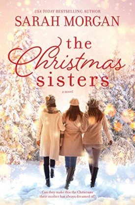 #BookReview The Christmas Sisters by Sarah Morgan @SarahMorgan_ @HarlequinBooks