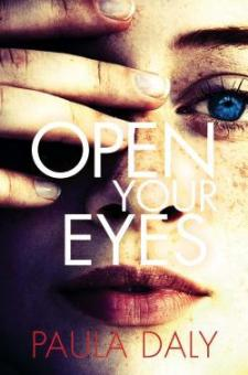 #BookReview Open Your Eyes by Paula Daly @PaulaDalyAuthor @PGCBooks @groveatlantic