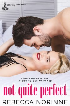 #BookReview Not Quite Perfect (Rocky Cove #1) by Rebecca Norinne @rebecca_norinne