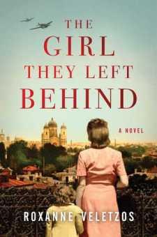 #BookReview The Girl They Left Behind by Roxanne Veletzos @r_veletzos @SimonSchusterCA