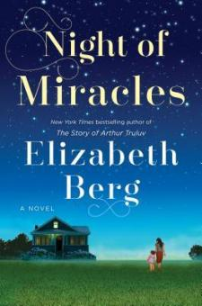 #BookReview Night of Miracles by Elizabeth Berg @randomhouse
