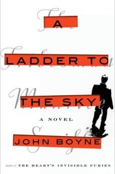 #BookReview A Ladder to the Sky by John Boyne @john_boyne @PenguinRandomCA