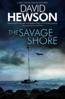 #GuestPost The Savage Shore by David Hewson @david_hewson @severnhouse #LoveBooksGroup