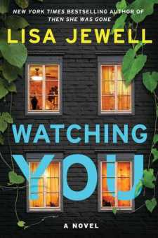 #BookReview Watching You by Lisa Jewell @lisajewelluk @SimonSchusterCA