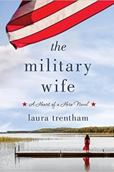 #BlogTour #BookReview #Excerpt The Military Wife by Laura Trentham @LauraTrentham @StMartinsPress