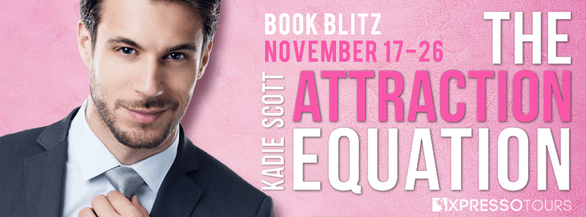 #BookBlitz The Attraction Equation by Kadie Scott @AOwenBooks @XpressoReads