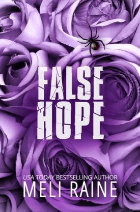 #BookBlitz False Hope by Meli Raine @meliraineauthor @XpressoReads