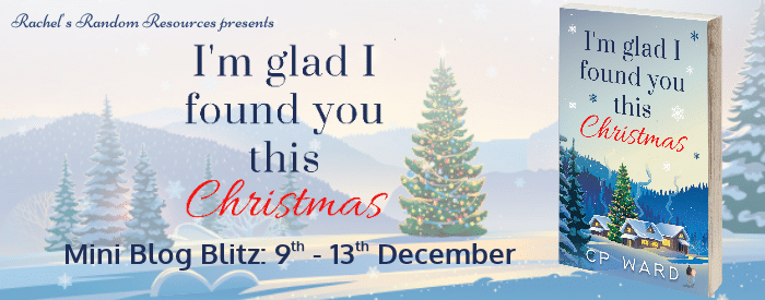 #BookReview #BlogTour #Giveaway I'm Glad I Found You This Christmas by CP Ward @ChrisWardWriter @rararesources