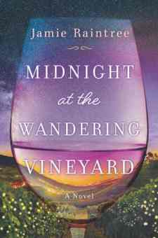 #BookReview Midnight at the Wandering Vineyard by Jamie Raintree @jamieraintree @GraydonHouse @HarlequinBooks