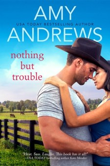 #BookReview #Excerpt Nothing But Trouble by Amy Andrews @AmyAndrewsbooks @entangledpub