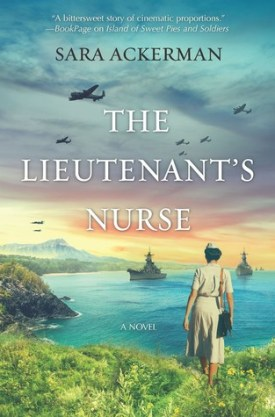 #BookReview #GoodreadsGiveaways The Lieutenant's Nurse by Sara Ackerman @ackermanbooks @HarlequinBooks @goodreads