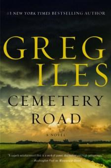 #BookReview Cemetery Road by Greg Iles @GregIles @WmMorrowBks  @HarperCollinsCa