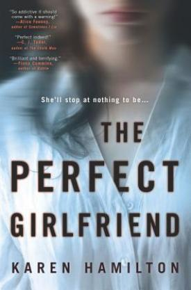 #BookReview The Perfect Girlfriend by Karen Hamilton @KJHAuthor @HarperCollinsCa