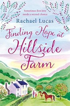 #BookReview Finding Hope at Hillside Farm by Rachael Lucas @karamina @PGCBooks @panmacmillan