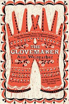 #BookReview The Glovemaker by Ann Weisgarber @AnnWeisgarber @MantleBooks @PGCBooks