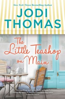 #BookReview The Little Teashop on Main by Jodi Thomas @jodithomas @HarlequinBooks