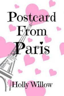 #GuestPost #Excerpt Postcard From Paris by Holly Willow @HWAuthor
