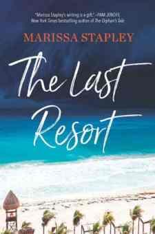 #BookReview The Last Resort by Marissa Stapley @marissastapley @SimonSchusterCA