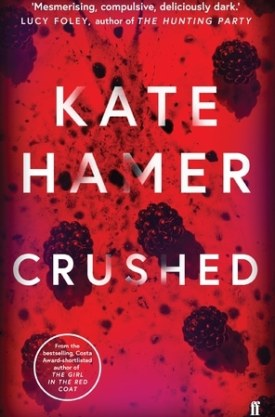 #BookReview Crushed by Kate Hamer @kate_hamer @FaberBooks @PGCBooks
