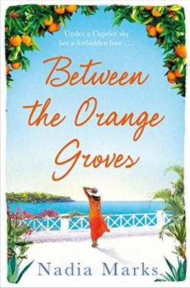 #BookReview Between the Orange Groves by Nadia Marks @Nadia_Marks @panmacmillan @PGCBooks