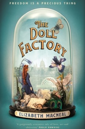 #BookReview The Doll Factory by Elizabeth Macneal @esmacneal @SimonSchusterCA