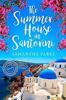#BookReview #BlogTour The Summer House in Santorini by Samantha Parks @samanthajgale @HarperImpulse @rararesources