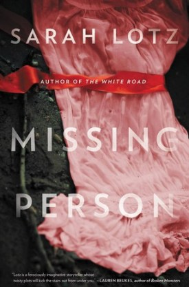 #BookReview Missing Person by Sarah Lotz @mulhollandbooks @HBGCanada