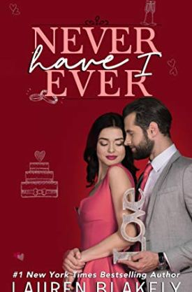 #BookReview #AudioBook Never Have I Ever by Lauren Blakely @laurenblakely3 @audible_com