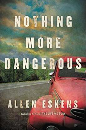#BookReview Nothing More Dangerous by Allen Eskens @aeskens @mulhollandbooks @HBGCanada