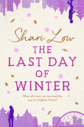 #BlogTour & #BookReview The Last Day of Winter by Shari Low @sharilow @Aria_Fiction