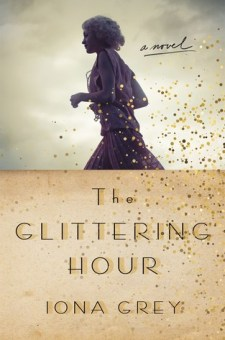 #BlogTour #BookReview The Glittering Hour by Iona Grey @iona_grey @StMartinsPress #TheGlitteringHour
