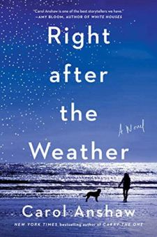 #BookReview Right after the Weather by Carol Anshaw @carolanshaw @SimonSchusterCA