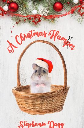 #BlogTour #PromoPost #Giveaway A Christmas Hamster by Stephanie Dagg @llamamum @penandfinch @rararesources