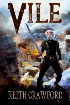 #BlogTour #PromoPost Vile by Keith Crawford @keithcrawford77 @LoveBooksGroup #LoveBooksGroupTours