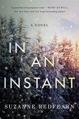 #BookReview In an Instant by Suzanne Redfearn @SuzanneRedfearn @AmazonPub @LUAuthors #InAnInstant
