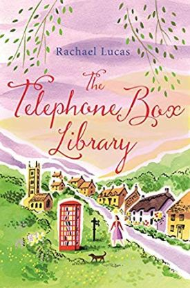 #BookReview The Telephone Box Library by Rachael Lucas @karamina @PGCBooks @panmacmillan