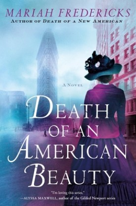#BlogTour #BookReview Death of an American Beauty by Mariah Fredericks @MariahFrederick @MinotaurBooks @StMartinsPress #MinotaurInfluencers #DeathofanAmericanBeauty