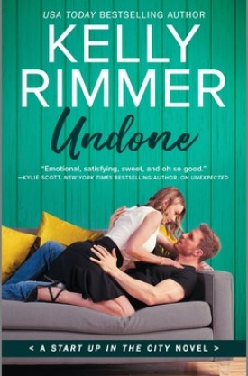 #BookReview Undone by Kelly Rimmer @Kelrimmerwrites @HarlequinBooks #StartUpInTheCity #KellyRimmer #Undone
