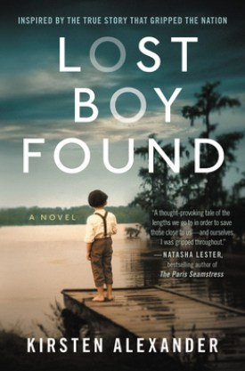 #BookReview Lost Boy Found by Kirsten Alexander @kirstenalex @GrandCentralPub @HBGCanada #LostBoyFound