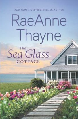 #BookReview The Sea Glass Cottage by RaeAnne Thayne @raeannethayne @HarlequinBooks @BookClubbish #TheSeaGlassCottage